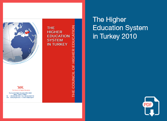 The Higher Education System In Turkey 2010