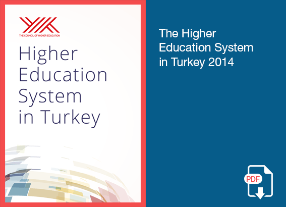 The Higher Education System In Turkey 2014